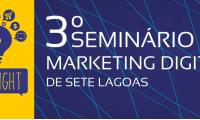 3º Seminário de Marketing Digital de Sete Lagoas