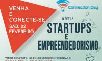 MEETUP STARTUP E EMPREENDEDORISMO - CONNECTION DAY