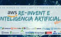 RE-INVENT E INTELIGENCIA ARTIFICIAL COM A AMAZON