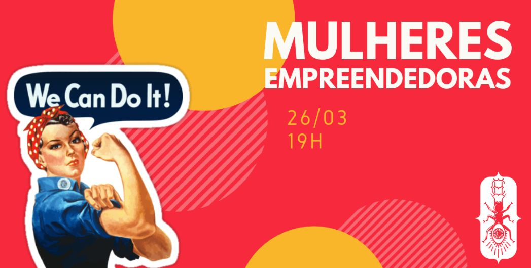 WE CAN DO IT! MULHERES EMPREENDEDORAS