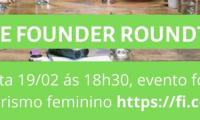 Female Founder Roundtable: Como avançar no empreendedorismo